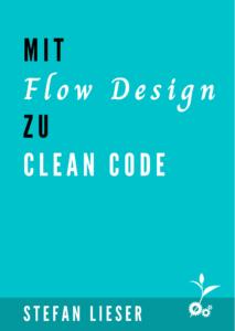 Mit Flow Design zu Clean Code